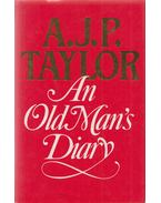 An Old Man's Diary - A.J.P. Taylor