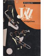 A jazz világában (dedikált) - Rychlík, Jan