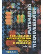 A Kalmár László matematikaverseny feladatai és megoldásai '94-'98 - Urbán János