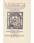 A keresztyéni gyülekezetekben való Isten dicséretek (reprint)