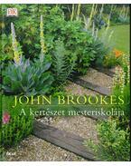A kertészet mesteriskolája - Brookes, John