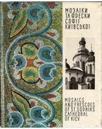 A kijevi Szent Szófia-székesegyház mozaikjai és freskói (orosz)