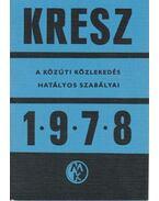 KRESZ 1978 - Dr. Zsombory László (szerk.), Dr. Kasza Sándor
