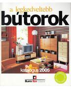 A legkedveltebb bútorok 2005