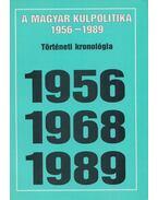 A magyar külpolitika 1956-1989
