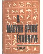 A magyar sport évkönyve 1981 - Sass Tibor
