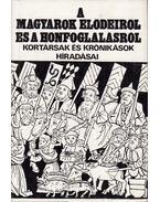 A magyarok elődeiről és a honfoglalásról - Györffy György