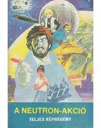 A Neutron-akció - Nemere István, Cs. Horváth Tibor