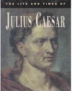 The Life and Times of Julius Caesar - A Noble