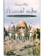 A nomád ember - Attali, Jacques