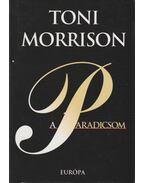 A paradicsom - Toni Morrison