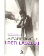 A parfümőr - Réti László