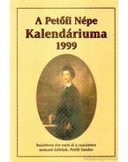 A Petőfi Népe Kalendáriuma 1999.