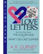 Love Letters and Two Other Plays - A. R. Gurney