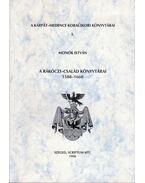 A Rákóczi-család könyvtárai 1588-1660 - Monok István