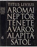 A római nép képes története a város alapításától VI. (XXXVI-XL) - Titus Livius