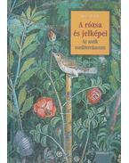 A rózsa és jelképei I-III. - Géczi János