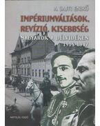 Impériumváltások, revízió, kisebbség - A. Sajti Enikő