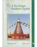 A Tan Kapuja Buddhista Egyház tájékoztató 19.