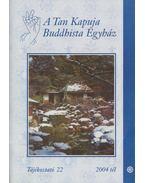 A Tan Kapuja Buddhista Egyház tájékoztató 22.
