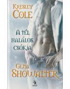 A tél halálos csókja - Showalter, Gena, COLE. KRESLEY
