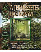 A természetes ház könyve - David Pearson