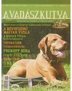 A Vadászkutya 2007 1. évf. 4. szám - Babiczky Attila (szerk.), Ujhelyi Tamás (szerk.)
