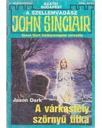 A várkastély szörnyű titka - Dark, Jason