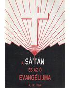 A sátán és az ő evangéliuma - A. W. Pink