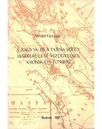 A Zagyva- és a Tarna völgy jászkerületi vízügyeinek krónikája (1279-1876) (dedikált) - Nemes Gerzson