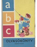 abc olvasókönyv - Makoldi Mihályné, Kovács Dezsőné, Perjés Antalné, Bertalan Ferenc, Csoma Vilmos