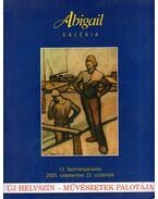 Abigail Galéria 13. festményárverés 2005. szeptember 22. csütörtök
