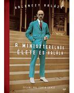 A miniszterelnök élete és halála - Teleki Pál (1879-1941) - ÜKH 2018 - Ablonczy Balázs