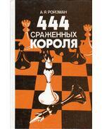 444 királycsata (orosz) - Abram Rojzman