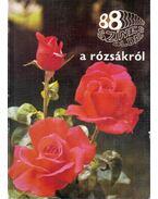 88 színes oldal a rózsákról - Ács Emőke