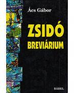 Zsidó breviárium - Ács Gábor