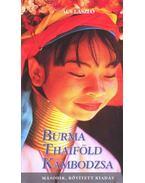 Burma, Thaiföld, Kambodzsa 2.bőv.kiadás - Ács László