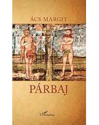 Párbaj - Ács Margit