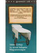 Az orvosi hálapénz Magyarországon - Ádám György