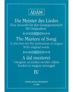 A dal mesterei IV. - Ádám Jenő
