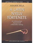 A latin nyelv története (dedikált) - Adamik Béla