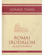 Római irodalom az ezüstkorban - Adamik Tamás