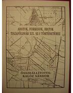 Adatok, források, iratok Tiszaföldvár XIX. sz-i történetéhez