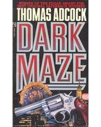 Dark Maze - Adcock, Thomas