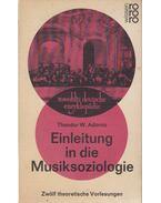 Einleitung in Die Musiksoziologie - Adorno, Theodor W.