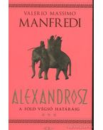 A Föld végső határáig - Manfredi, Valerio Massimo