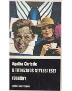 A titokzatos stylesi eset / Függöny - Agatha Christie