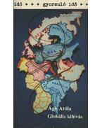 Globális kihívás - Ágh Attila