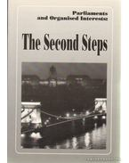 Parliaments and Organized Interest: The Second Steps - Ágh Attila, Ilonszki Gabriella
