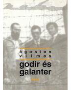 Godir és Galanter - Ágoston Vilmos